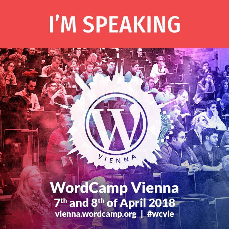 I'm speaking at WordCamp Vienna 2018